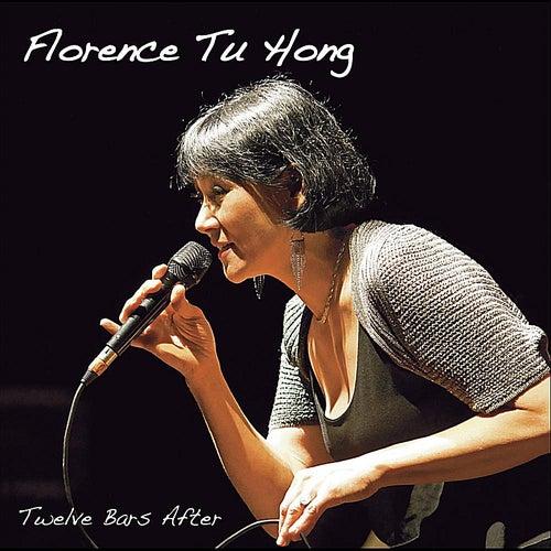 Twelve Bars After de Florence Tu Hong