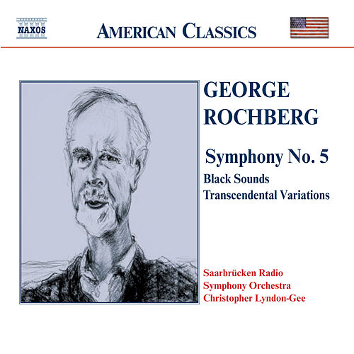 Symphony No. 5 by George Rochberg