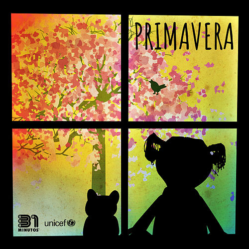 Primavera by 31 Minutos