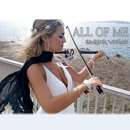 All of Me von Raquel Violin