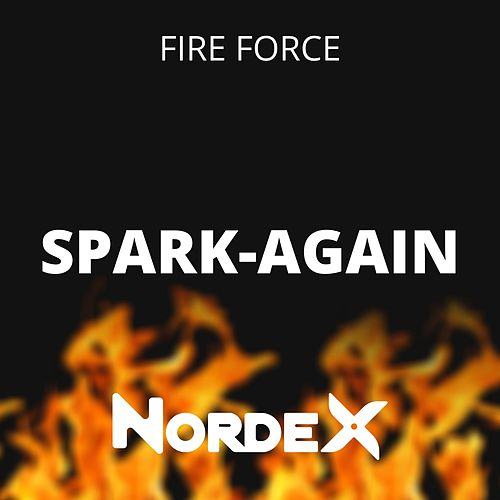Spark-Again (Fire Force) de Nordex