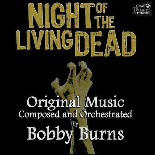 Night of the Living Dead (Original Theatrical Soundtrack) de Bobby Burns