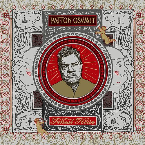 Finest Hour de Patton Oswalt