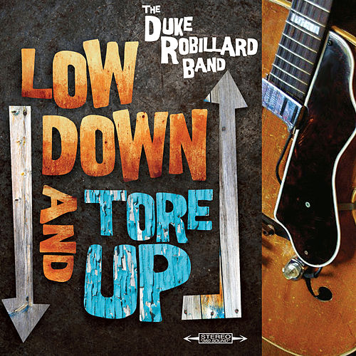 Low Down And Tore Up de Duke Robillard
