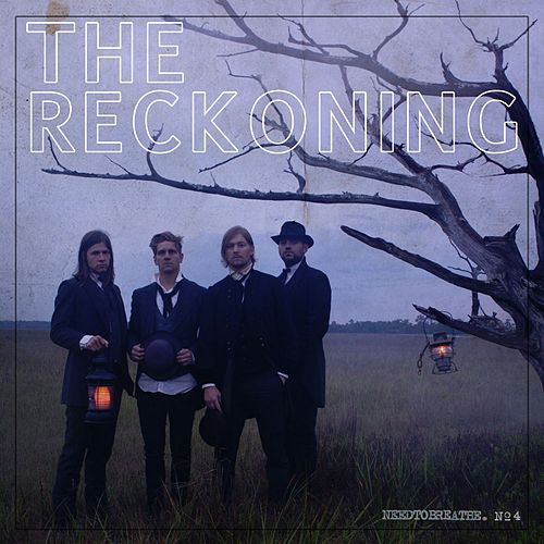 The Reckoning von Needtobreathe