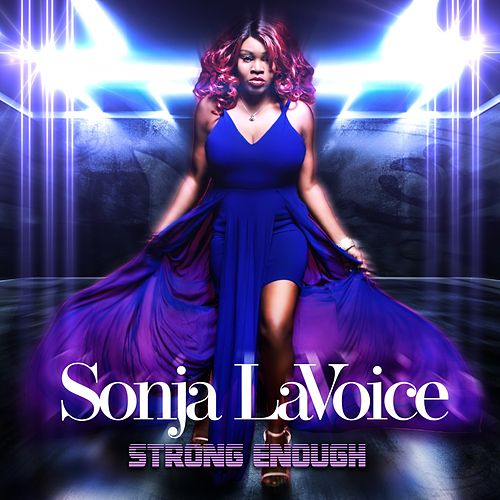 Strong Enough by Sonja LaVoice