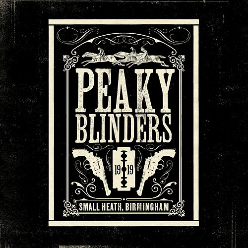 Peaky Blinders (Original Music From The TV Series) de Various Artists