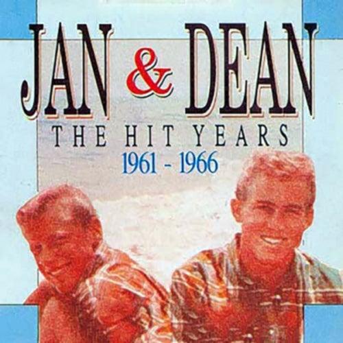 The Hit Years 1961 - 1966 de Jan & Dean