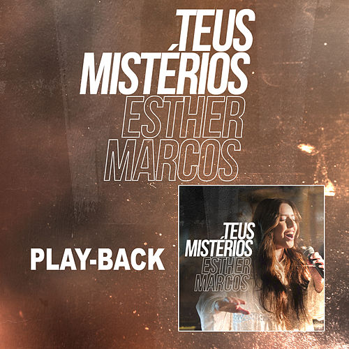 Teus Mistérios (Playback) by Esther Marcos