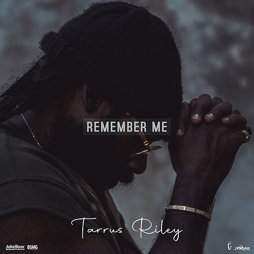 Remember Me by Tarrus Riley