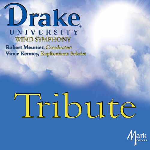 Tribute von Drake University Wind Symphony