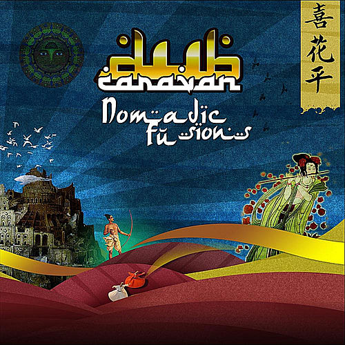 Nomadic Fusions by Dub Caravan