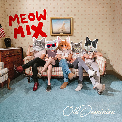 Old Dominion Meow Mix by Old Dominion