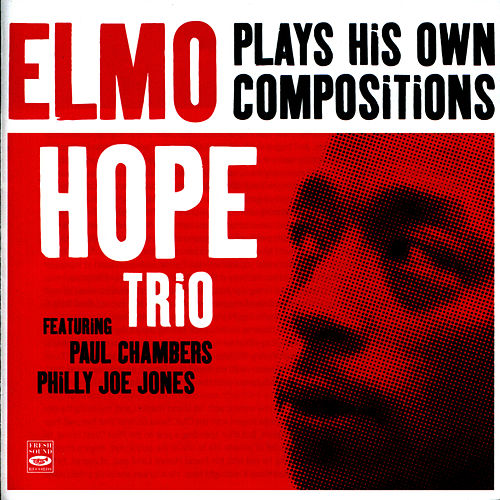 Plays His Own Compositions von Elmo Hope