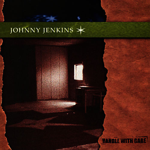 Handle With Care de Johnny Jenkins