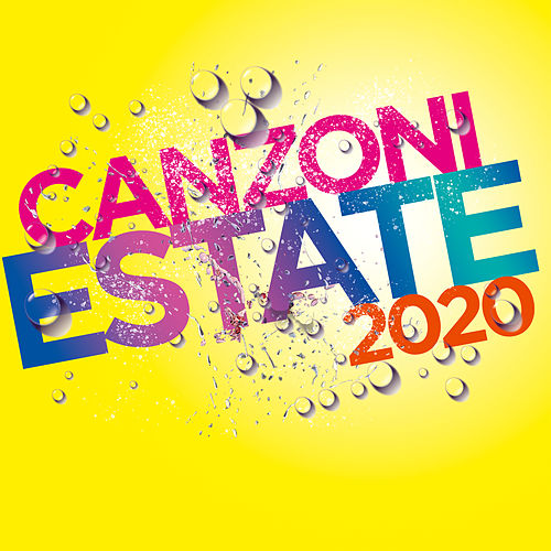 Canzoni Estate 2020 di Various Artists