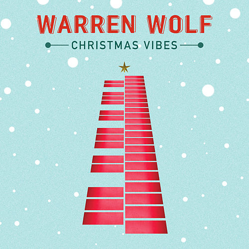 Christmas Vibes by Warren Wolf