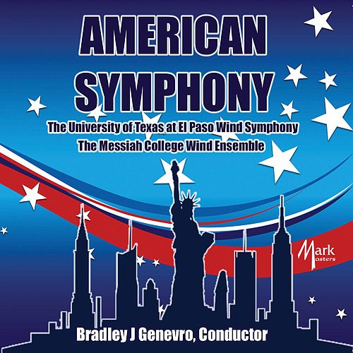 American Symphony by The University of Texas at El Paso Wind Symphony
