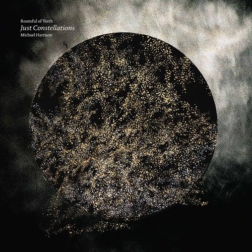 Michael Harrison: Just Constellations de Roomful of Teeth