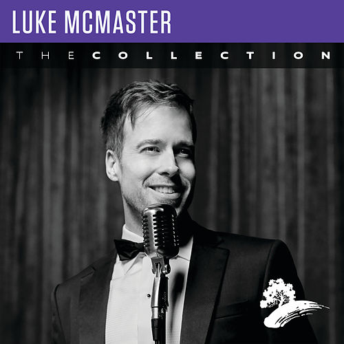 Luke McMaster: The Collection by Luke McMaster