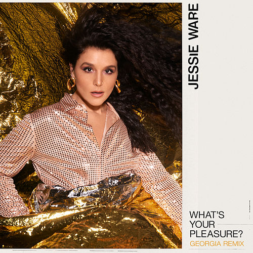 What's Your Pleasure? (Georgia Remix) by Jessie Ware