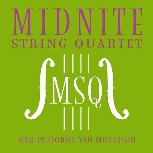 MSQ Performs Van Morrison by Midnite String Quartet