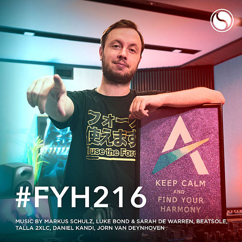 Find Your Harmony Radioshow #216 by Andrew Rayel