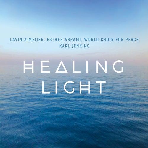 Healing Light: A Celtic Prayer von Lavinia Meijer