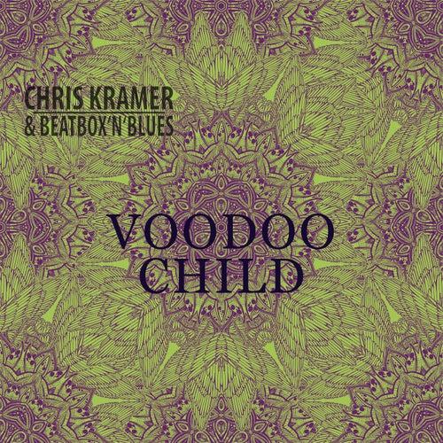 Voodoo Child von Chris Kramer
