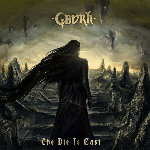 The Die Is Cast by Gbvrh