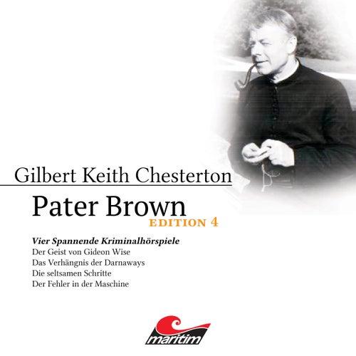 Edition 4: Vier Spannende Kriminalhörspiele von Pater Brown