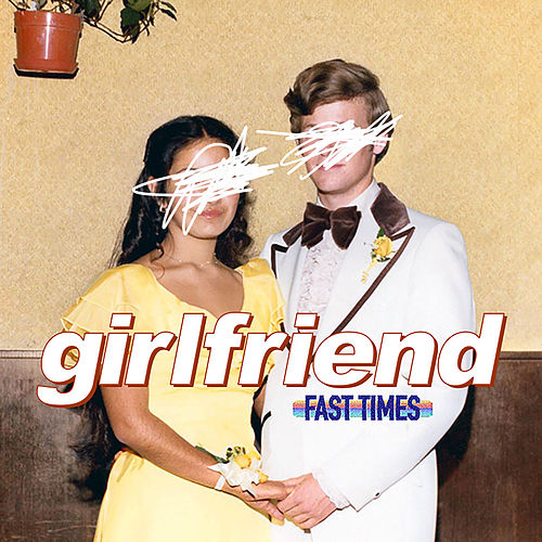 Girlfriend by Fast Times