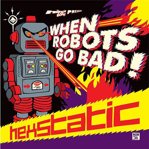 When Robots Go Bad by Hexstatic