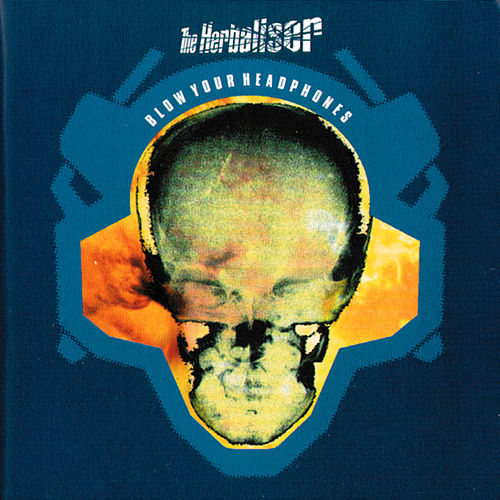 Blow Your Headphones von Herbaliser
