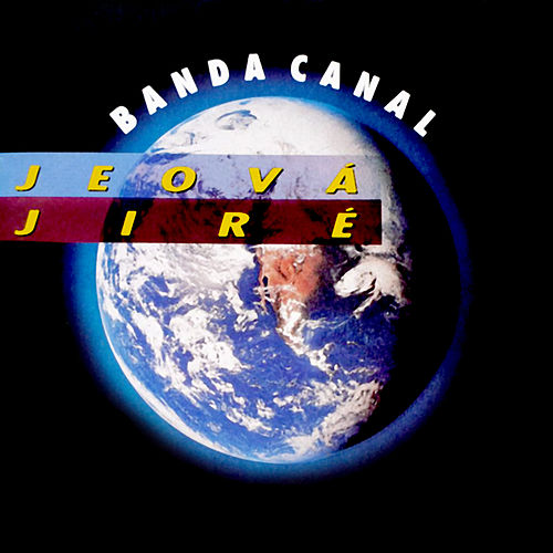 Jeová Jireh de Banda Canal