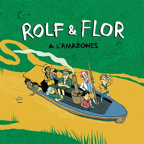 Rolf & Flor a l'Amazones von The Pinker Tones