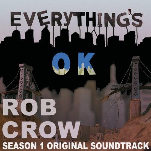 Everything's OK de Rob Crow