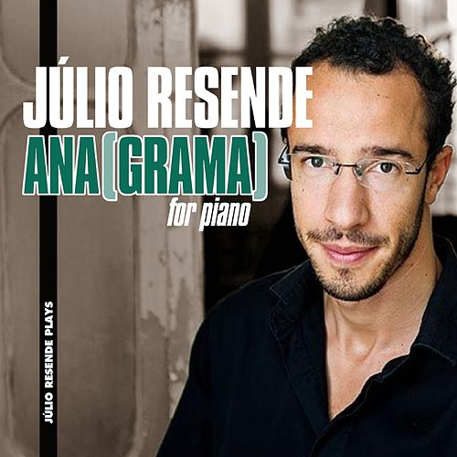 ANA(GRAMA) For Piano de Júlio Resende