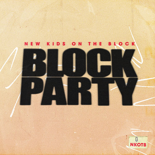 Block Party by New Kids On The Block
