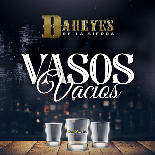 Vasos Vacios by Dareyes De La Sierra