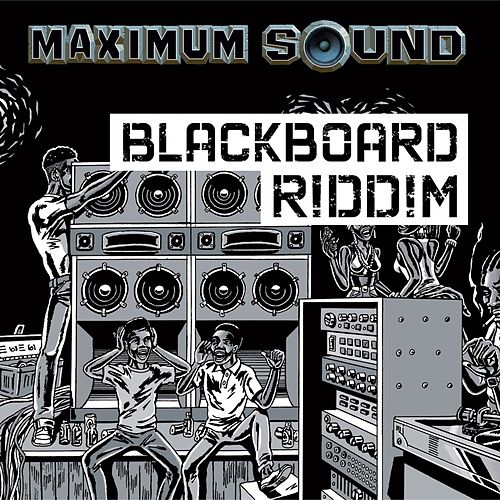 Black Board Riddim by Various Artists