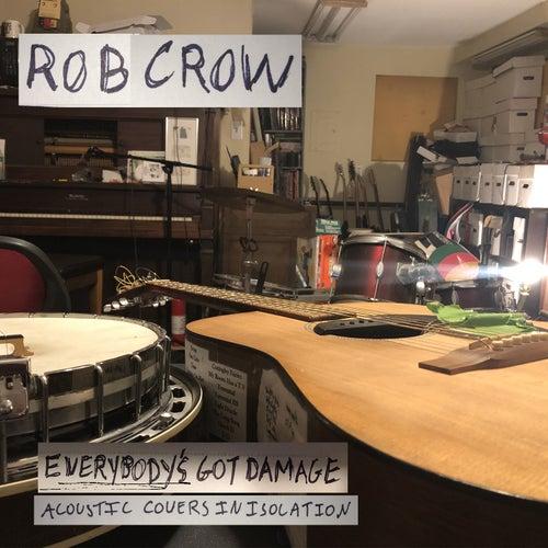 Everybody's Got Damage de Rob Crow