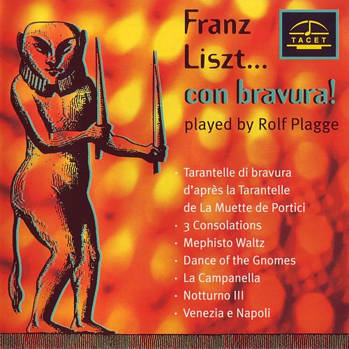 Franz Liszt... con bravura! by Rolf Plagge