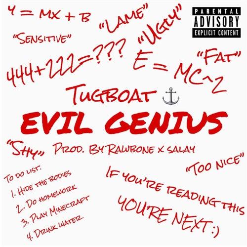 Evil Genius by Tugboat