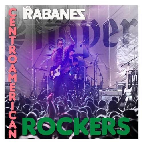 Centroamerican Rockers (En Vivo) by Los Rabanes