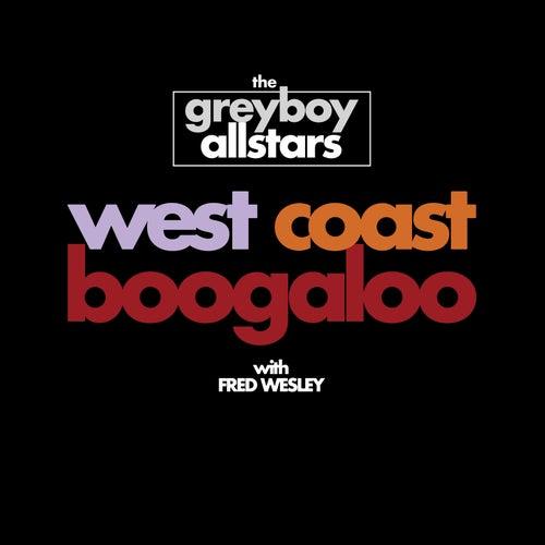 West Coast Boogaloo de The Greyboy Allstars