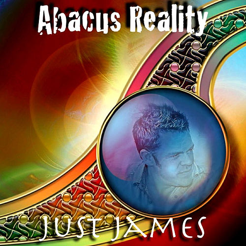 Abacus Reality by Just James