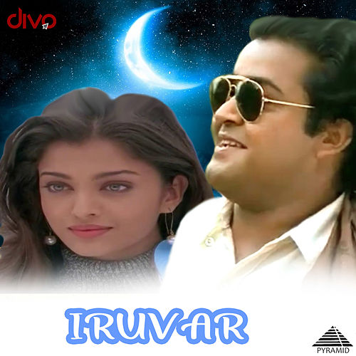 Iruvar (Original Motion Picture Soundtrack) by A.R. Rahman