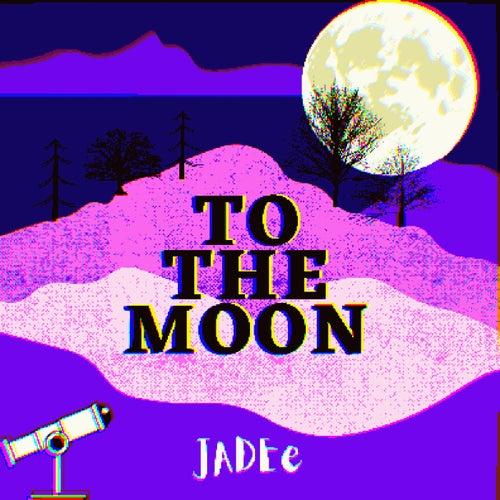 TO THE MOON fra Jadee