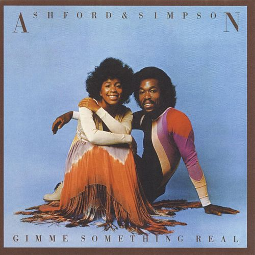 Gimme Something Real by Ashford and Simpson